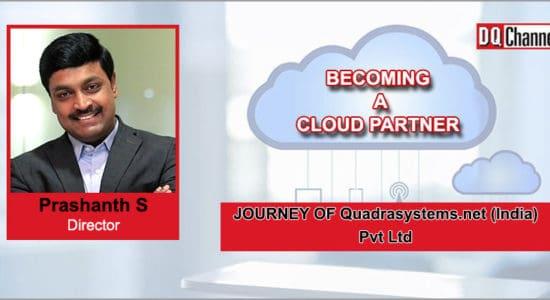 Cloud Partner Prashanth S Director, Quadrasystems.net (India) Pvt. Ltd.